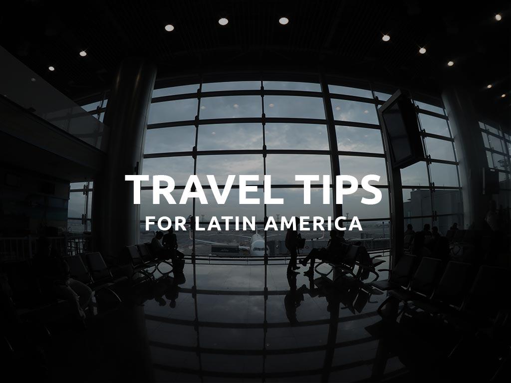 Budget Travel Tips Latin America
