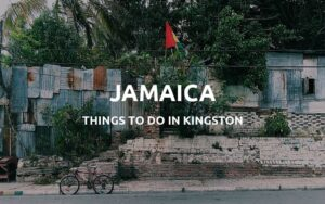 what to do in kingston jamaica