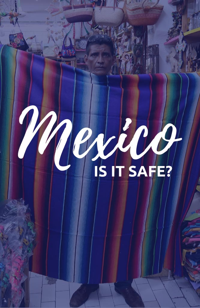 mexico is it safe
