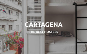 the best hostels in cartagena