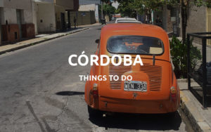 things to do cordoba argentina