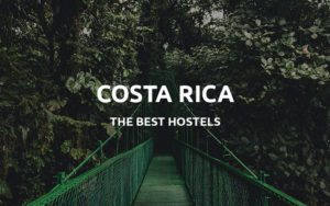 costa rica hostels