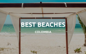 colombia beaches
