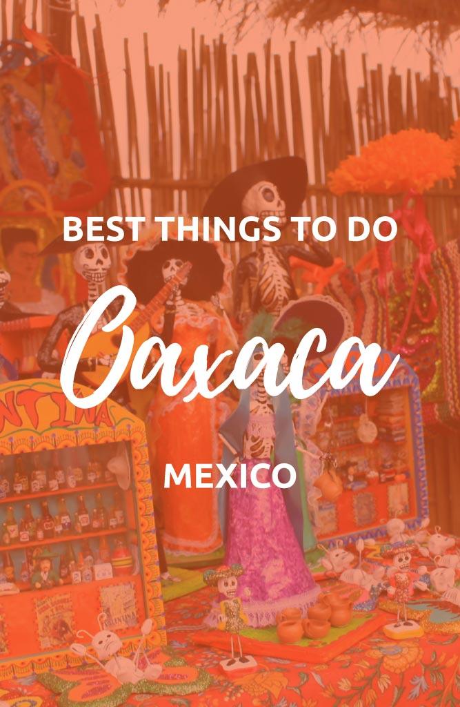 what to do oaxaca