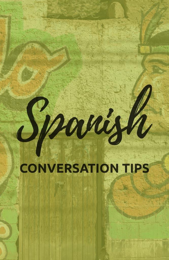 basic spanish conversation tips