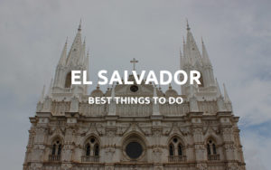 el salvador travel tips