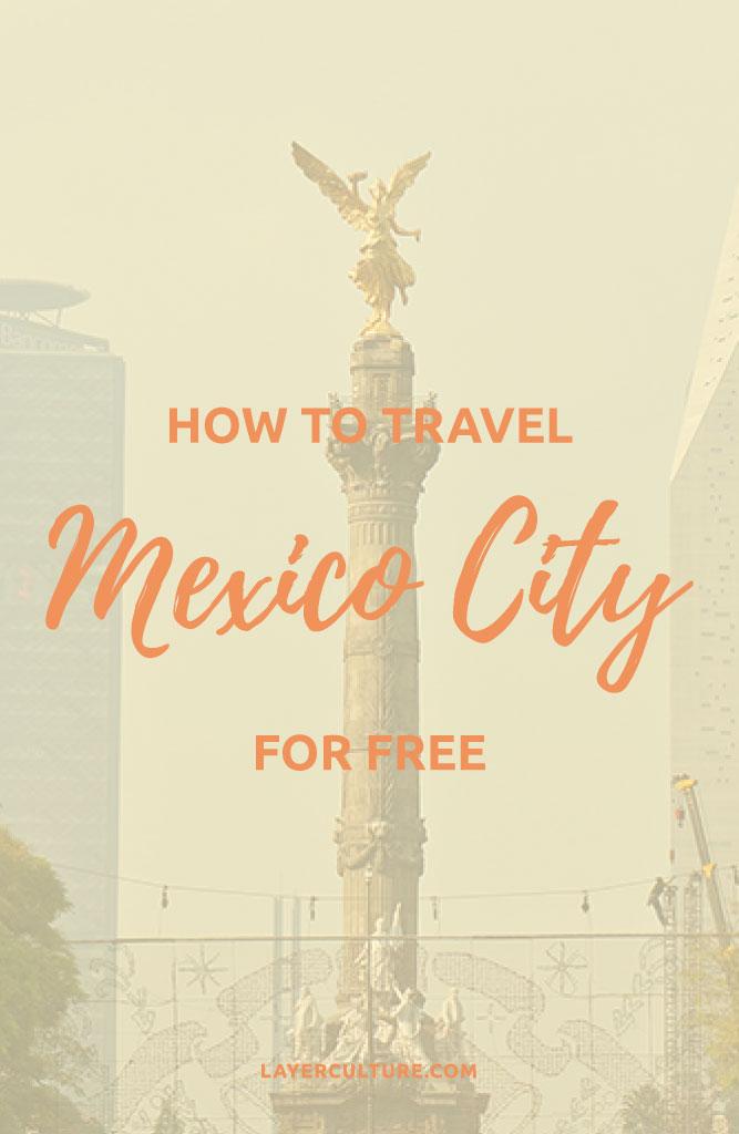 travel mexico city free