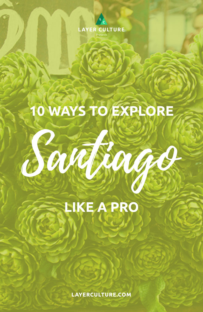 what to do in santiago