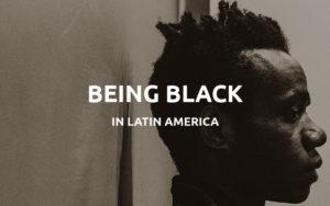 being black latin america