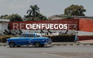 cienfuegos cuba travel