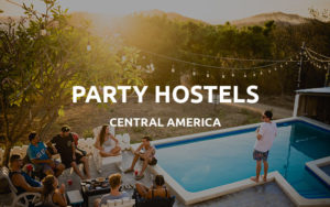 party hostels central america