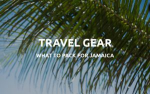 travel essentials jamaica