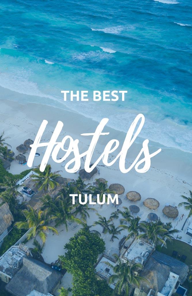 Tulum best hostels