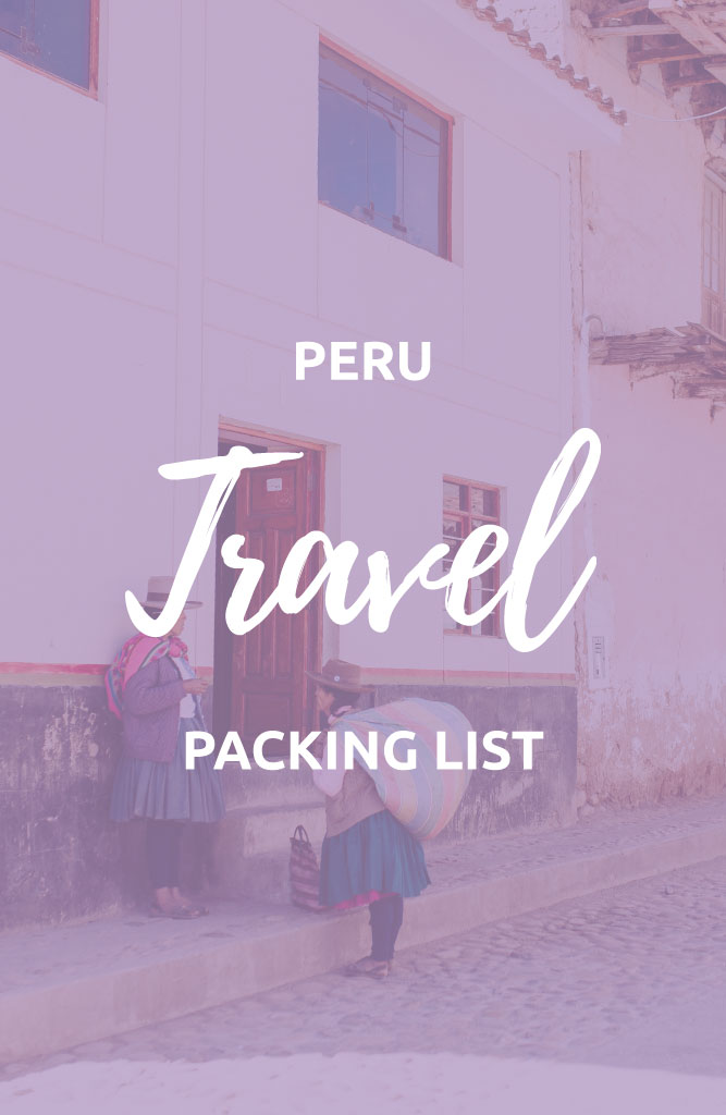 what to carry to peru