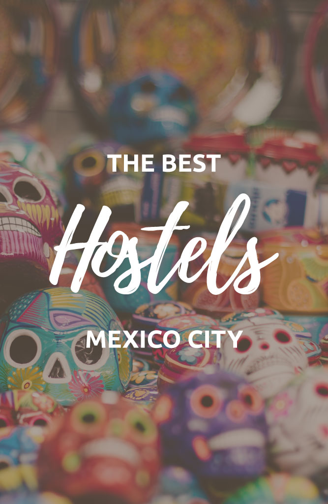 mexico city best hostels