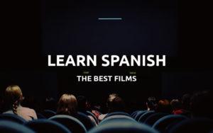 best films for learning spanish