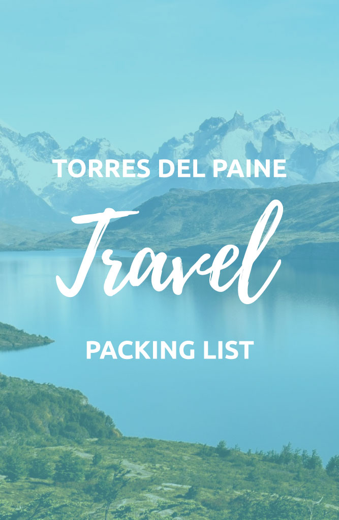 torres del paine packing list