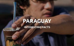 interesting facts about paraguay