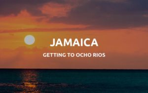 getting to ocho rios