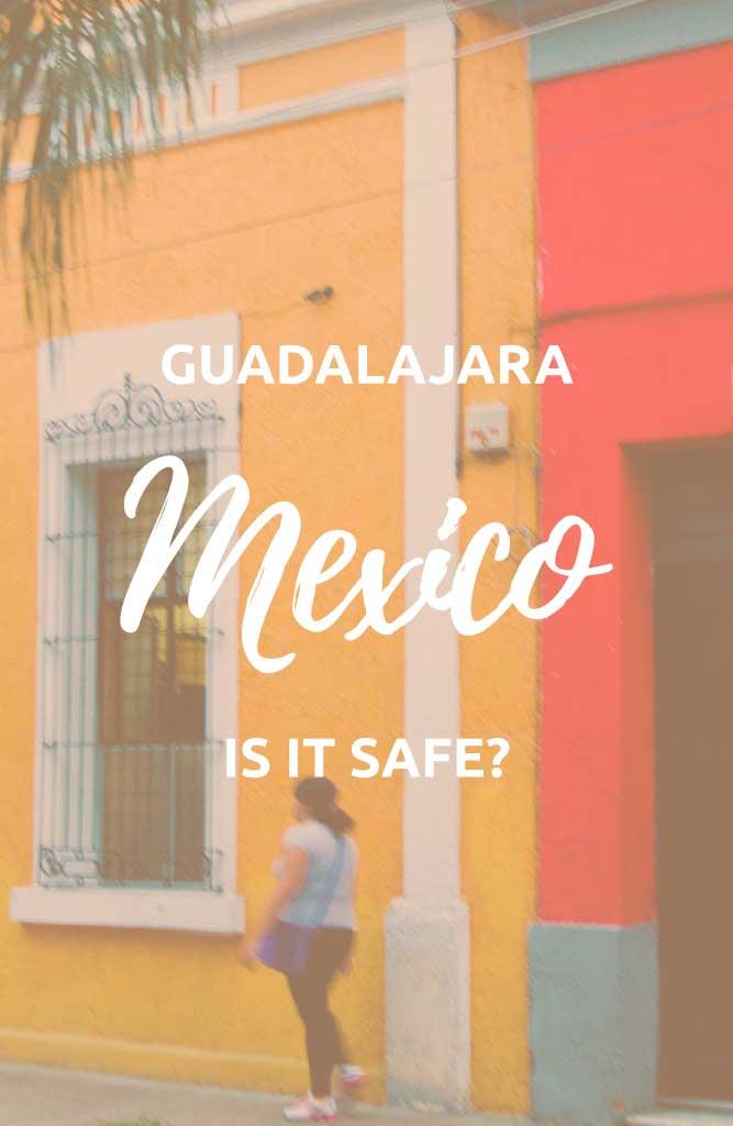 is guadalajara safe