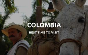 best time to go to colombia