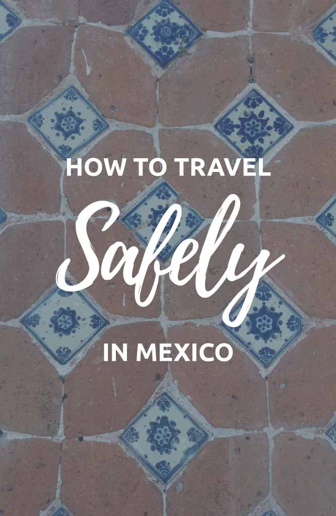 is it safe to travel Mexico