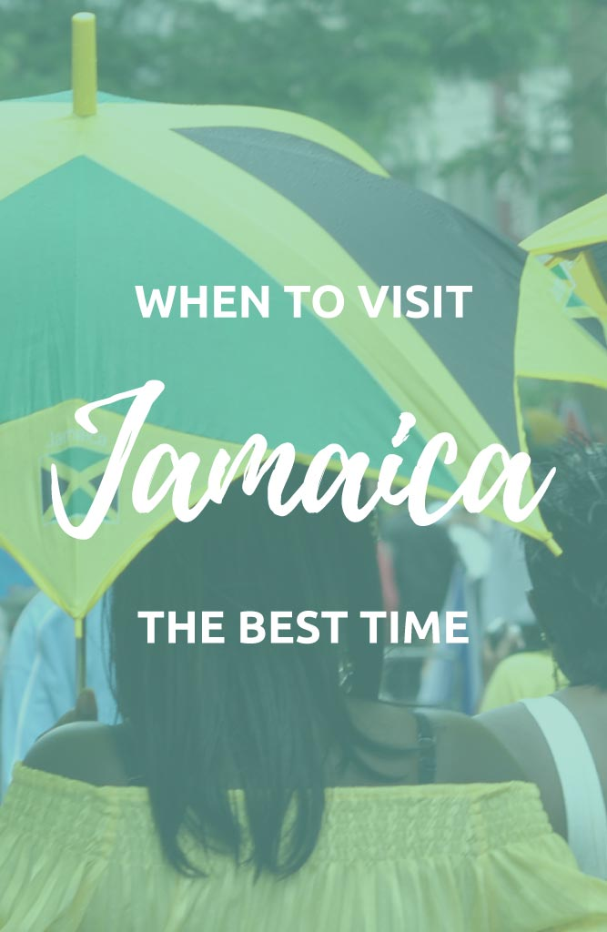 when to visit jamaica