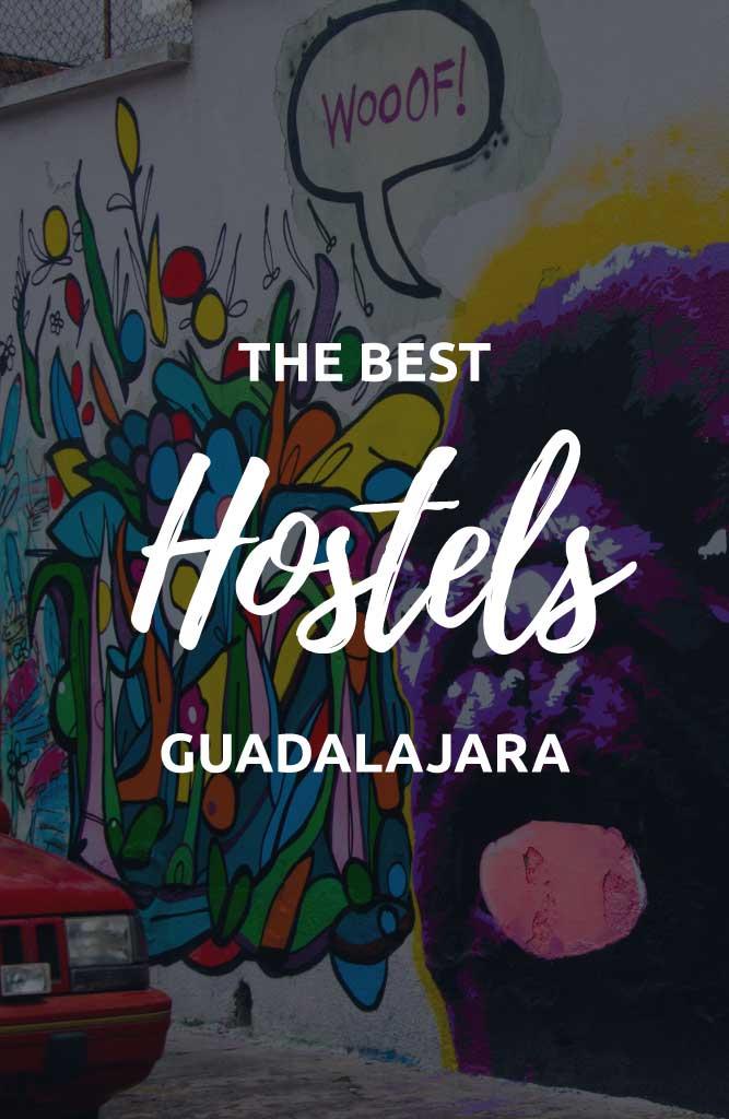 best guadalajara hostels