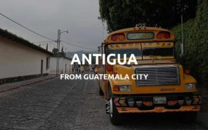 guatemala city to antigua
