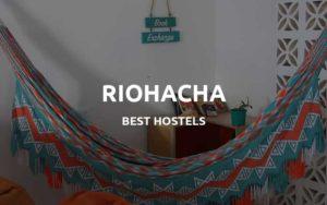 riohacha hostels