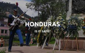 is honduras safe