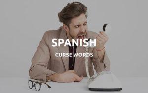 spanish curse words
