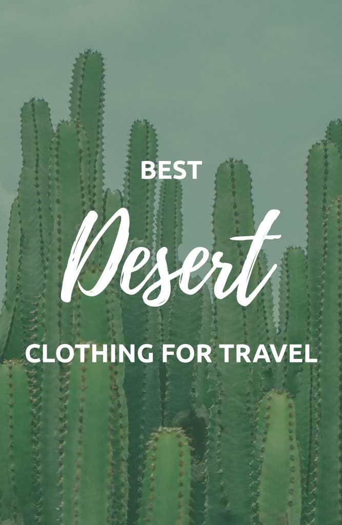 hot weather clothing for desert