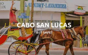 is cabo safe