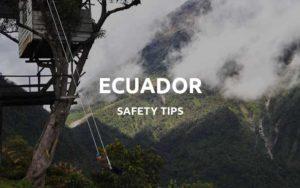 is ecuador safe