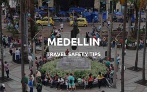 is medellin safe