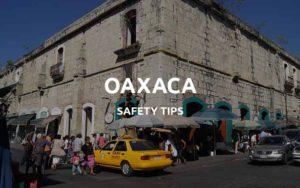 is oaxaca safe