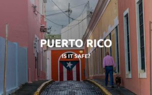is puerto rico safe