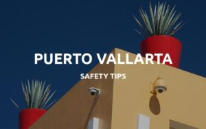 is puerto vallarta safe