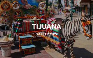 is tijuana safe