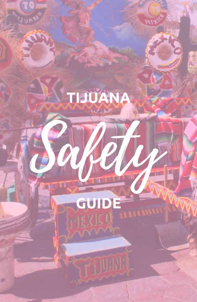 safety in tijuana