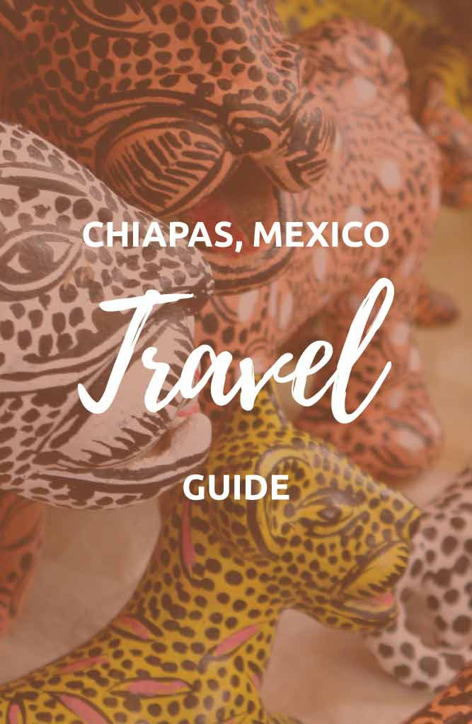 what to do in chiapas