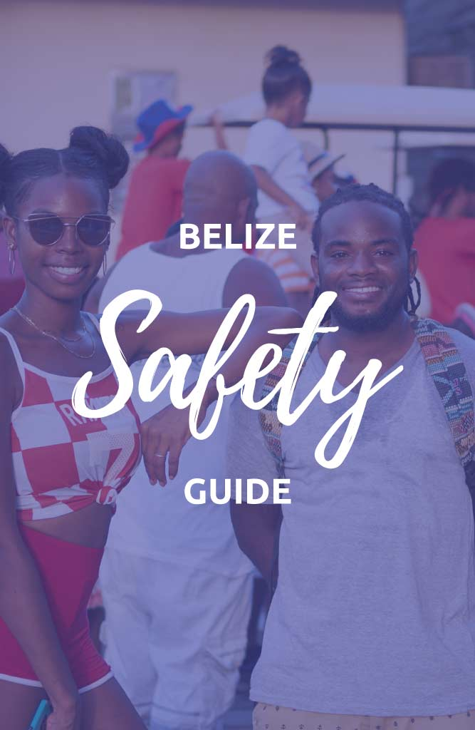 safety in belize