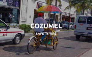 is cozumel safe