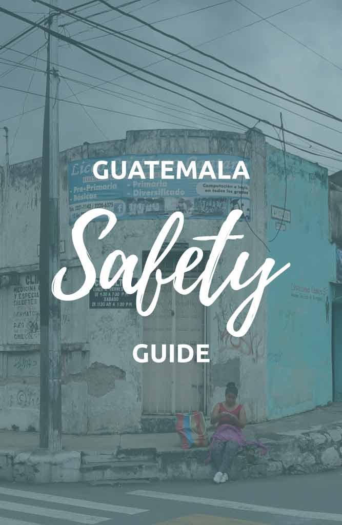 is guatemala safe