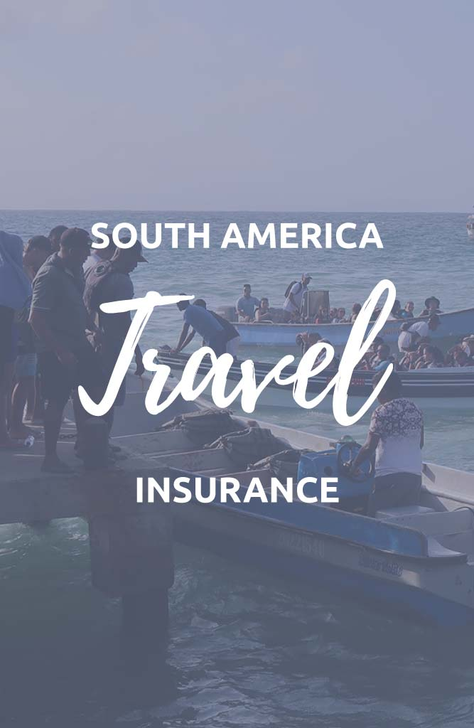 south america travel insurance