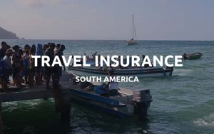 travel insurance south america