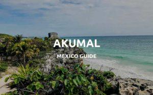 akumal mexico guide