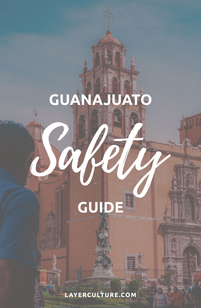 safety in guanajuato