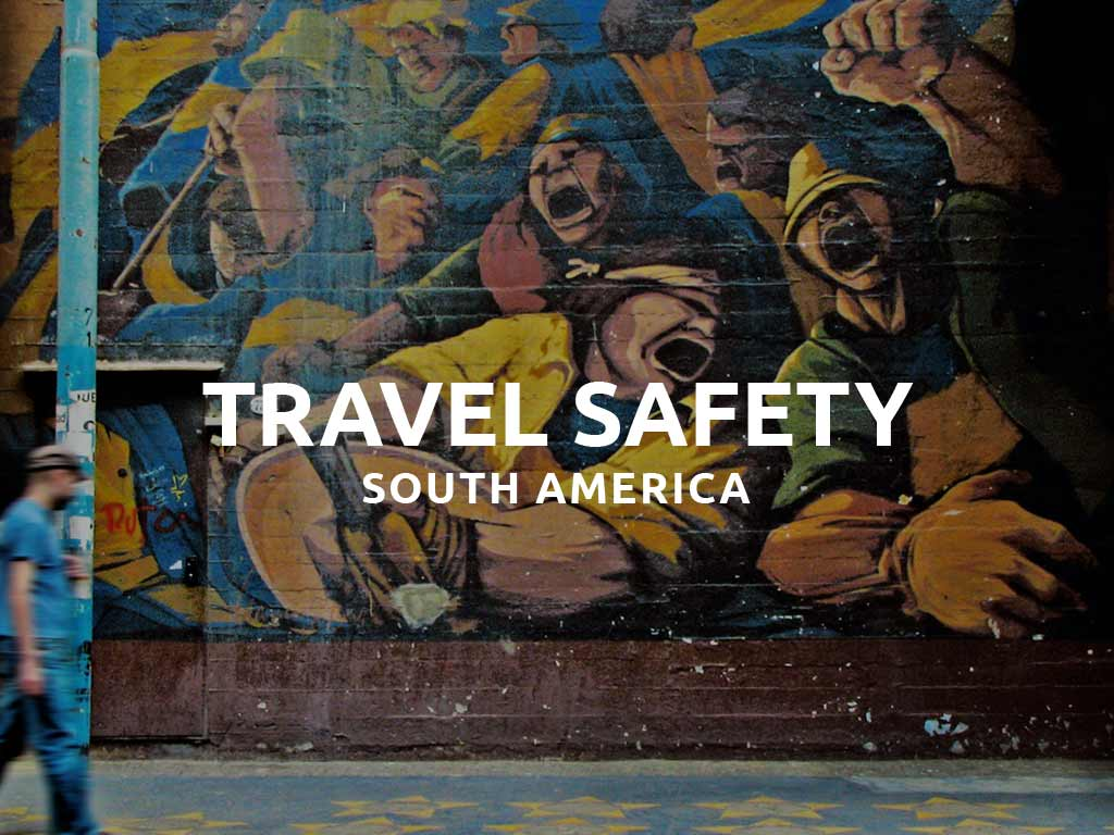 south america safety